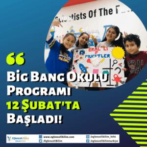 big bang okulu programı